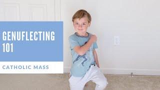 Mass 101: Genuflection and Bowing at Mass