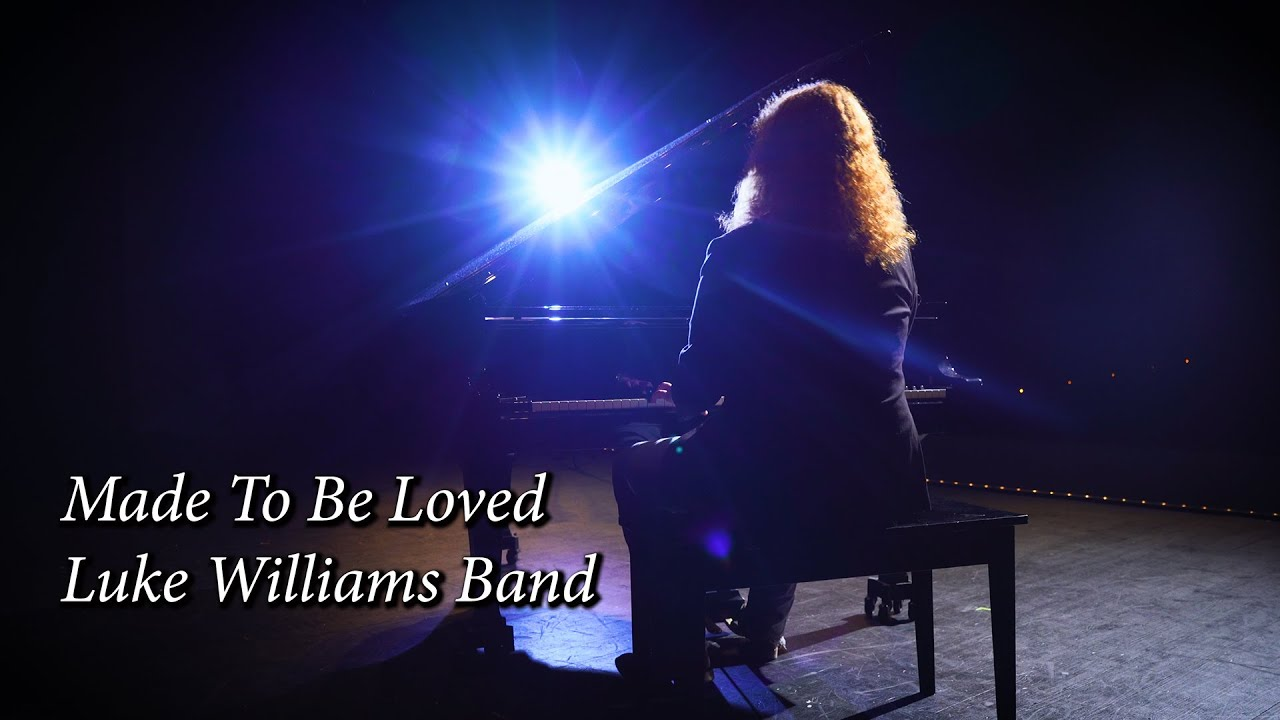Luke Williams Band - Made To Be Loved 4K