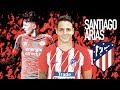 SANTIAGO ARIAS - Welcome to ATLETICO MADRID? ● 4K