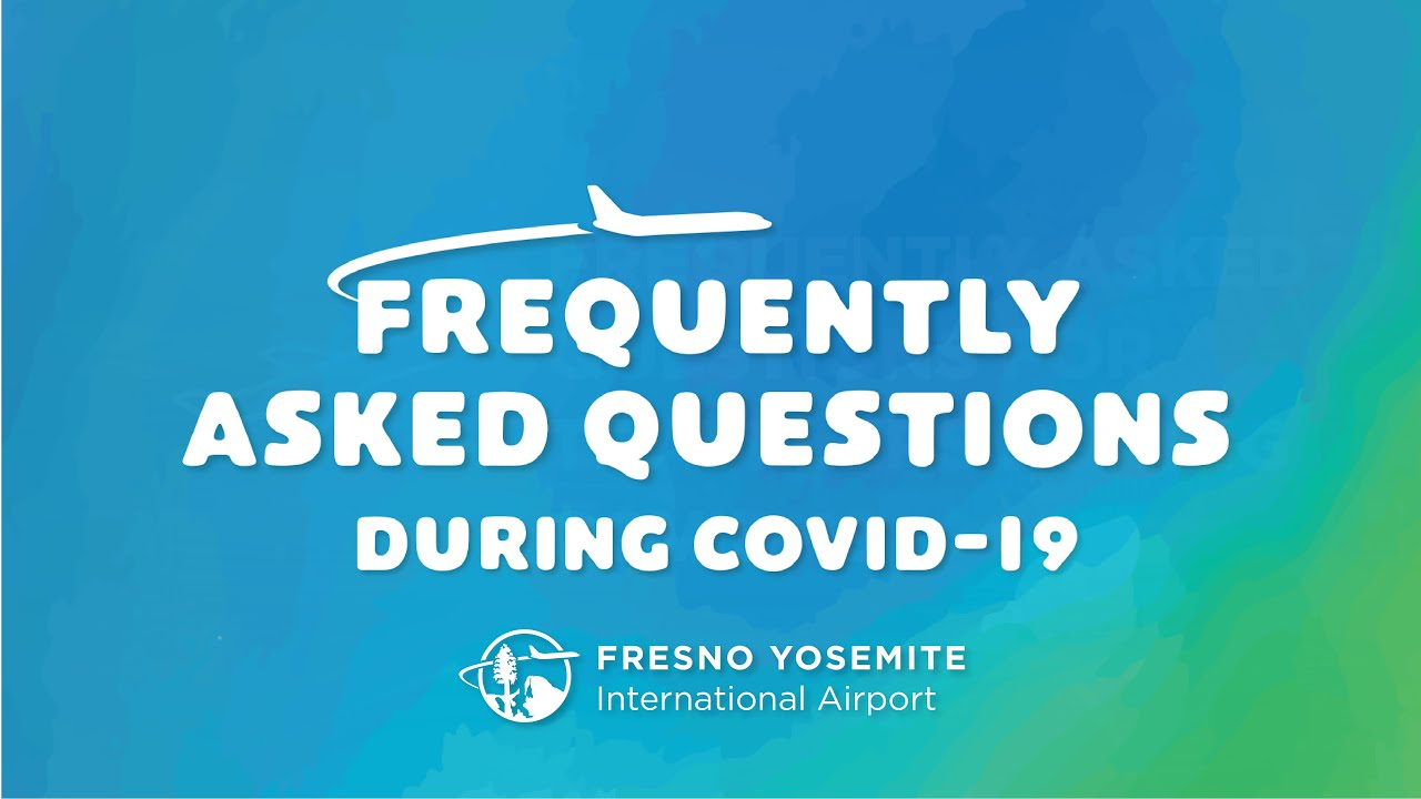 Frequently Asked Questions During Covid-19