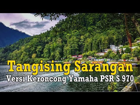 Tangising Sarangan Versi Keroncong Yamaha PSR S 970