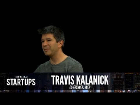 Travis Kalanick of Uber - TWiST #180