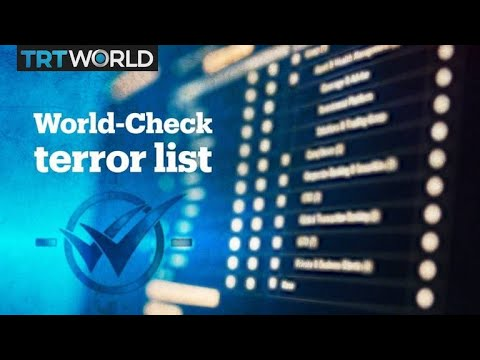 World-Check's 'terror' list goes unchecked