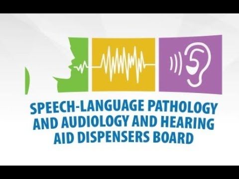 Speech-Language Pathology and Audiology and Hearing Aid Dispensers Board  Meeting -- July 19, 2019