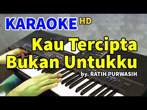 kau-tercipta-bukan-untukku---ratih-purwasih-|-karaoke-hd