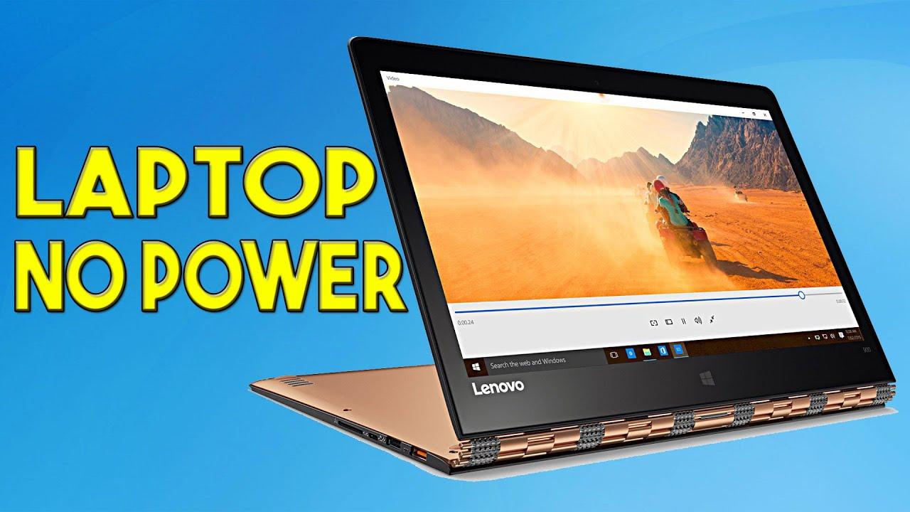 Laptop No Power Troubleshoot Only Lenovo Yoga 900 13isk Youtube