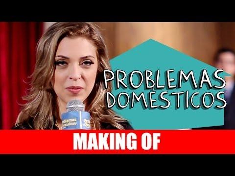 Making Of – Problemas Domésticos