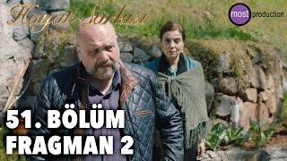 Hayat Şarkısı 51. Bölüm - Fragman 2
