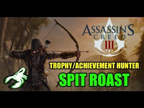 ASSASSINS CREED 3 - Spit Roast Trophy