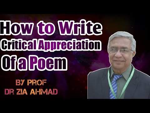 HOW TO WRITE CRITICAL APPRECIATION OF A POEM