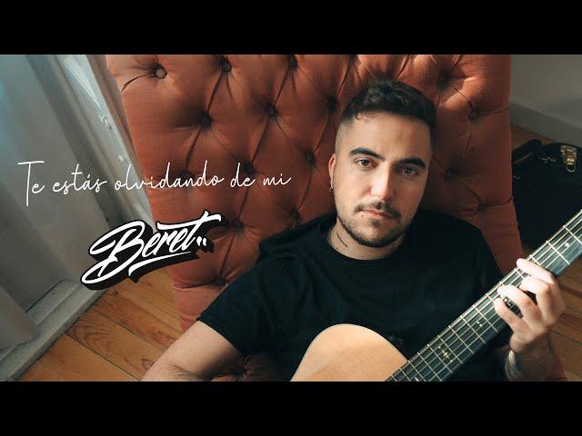Beret - Te estás olvidando de mí (Videoclip Oficial)