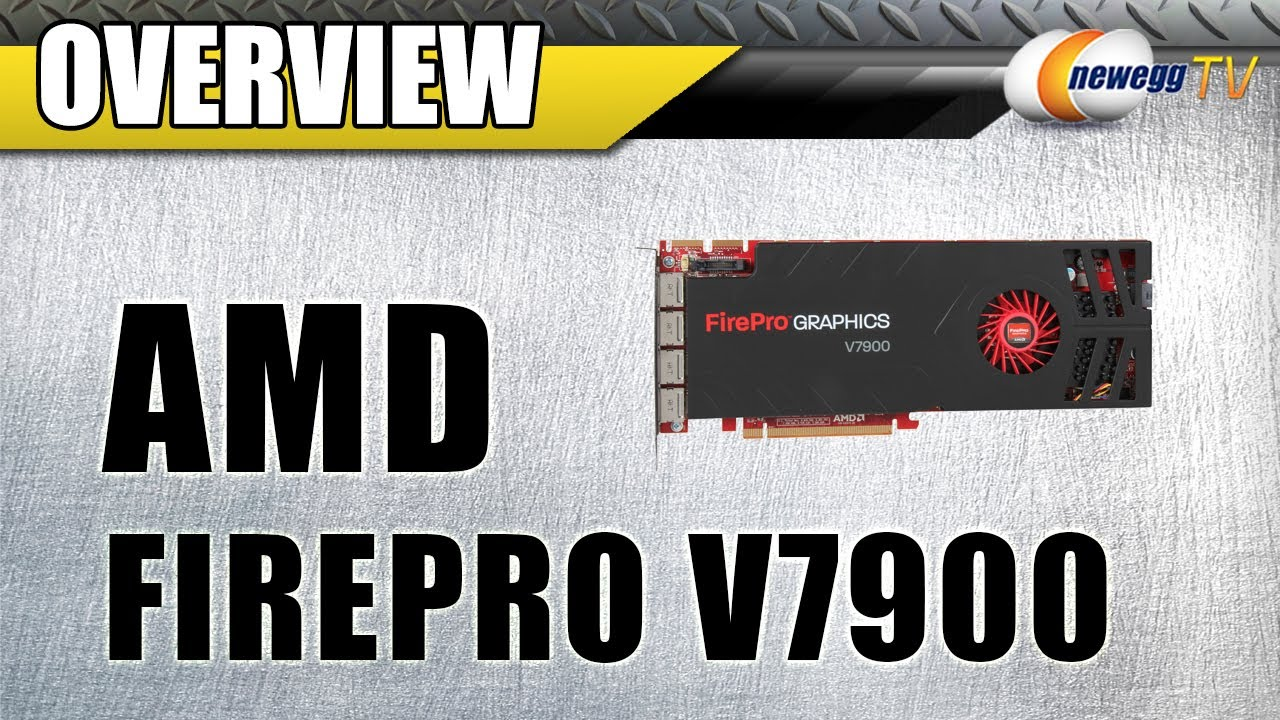 Newegg TV: AMD FirePro V7900 Workstation Video Card Overview