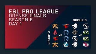 Full Broadcast: Groups Day 1 - ESL Pro League Season 6 Finals - Main Stream