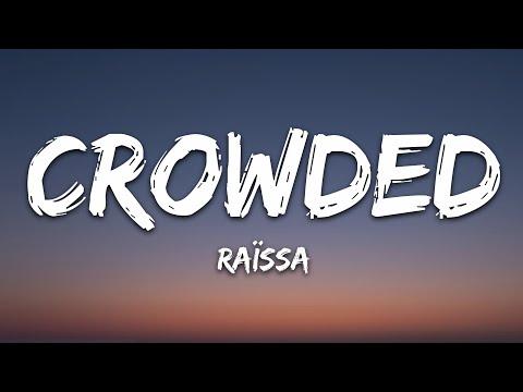 Raissa - Crowded