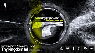 Tommyknocker & Armageddon Project - Thy kingdom fall (Traxtorm Records - TRAX 0128)