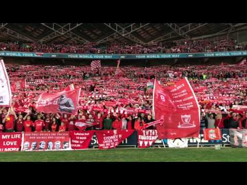 You'll Never Walk Alone from Liverpool fans at Sydney's ANZ Stadium