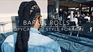 Barrel Rolls   Loc Style for Men (Self Style)