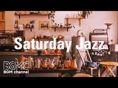 Saturday Jazz: Moderate Positive Energy - Good Mood Music to Enjoy, Relax, Work, Study