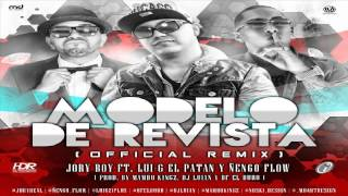 Modelo De Revista Remix - Jory Ft Lui-G 21 Plus & Ñengo Flow (Original) ★Reggaeton 2013★