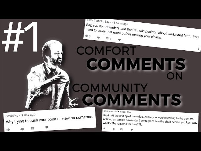 Ray Comfort responds to YOUR COMMENTS! #1