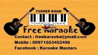 Aap Ka Suroor - Naam Hai Tera - Karaoke F:t Tusher Khan (freekaraoke@ymail.com)
