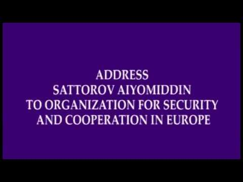 ADDRES SATTOROV AIYOMIDDIN TO ORGANIZATION FOR SECURITY AND COOPERATION IN EUROPE - ENGLISH