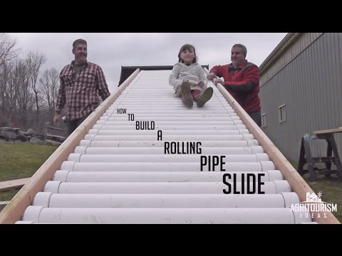 How to Build a Rolling Pipe Slide