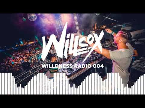 Willcox - Willdness Radio #004