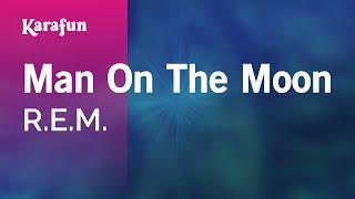 Karaoke Man On The Moon - R.E.M. *