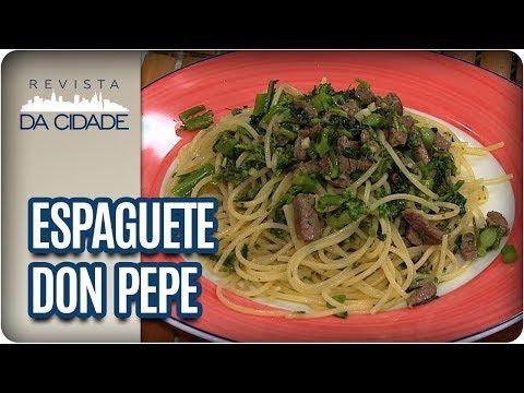 Espaguete Don Pepe - Revista Da Cidade - Revista Da Cidade (12/02/18)