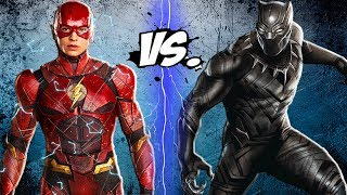 THE FLASH vs BLACK PANTHER - Epic Battle