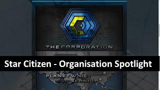 Star Citizen The Corporation : Organization Spotlight