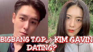 Bigbang T.o.p And Kim Gavin Is Dating? | Proofs That They Are Dating 😍