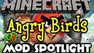 Minecraft - Angry Birds Mod Spotlight - The Birds Are Back In Town! (Minecraft Mod Showcase)