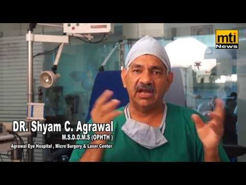 Lasek Surgery at Agrawal Eye Hospital | DR. Shyam Agrawal | MTI News|