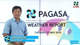 Public Weather Forecast Issued at 4:00 AM May 22, 2018
