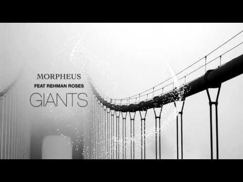 Morpheus Feat. REHMAN ROSES - Giants