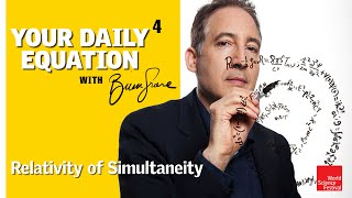 Your Daily Equation   Episode 04: Relativity of Simultaneity