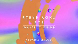 [PREVIEW] Steve Aoki - Waste It On Me feat. BTS  - Slushii Music REMIX out Fridayyyy!!