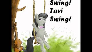 Repeat youtube video Swing! Tavi Swing! - By Joaftheloaf