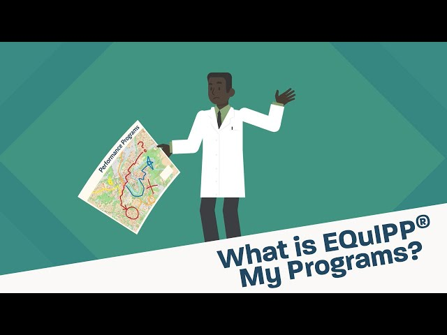 What is EQuIPP™ My Programs?