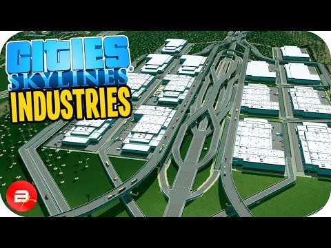 Cities: Skylines Industries - HUGE Warehouse Exchange!! #36 (Industries DLC)