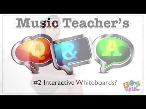 Music Teachers Q and A Episode 2 - Interactive Whiteboards