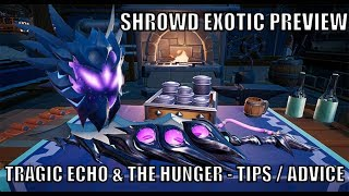 Dauntless - The Shrowd Exotic Preview - Hunger & Tragic Echo - Tip & More!