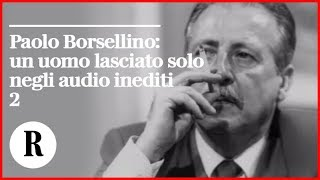L'audio di Borsellino in Commissione antimafia/2: