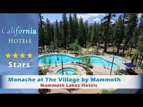 Monache At The Village By Mammoth Mountain Reservations, Mammoth Lakes Hotels - California