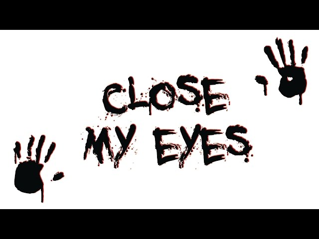 Shoot The Monster - Close My Eyes