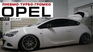 Pneumo-Turbo-Loudy-Opel :) Opel Astra J