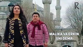 Malika Egamberdiyeva va Erkin Xudoyqulov - Uni dema | Малика ва Эркин - Уни дема (Sayl filmidan)