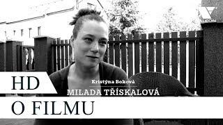 Toman (2018) HD film o filmu   Kristýna Boková alias Milada Třískalová [CZ]